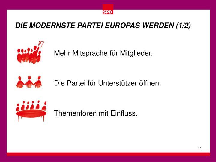 DIE MODERNSTE PARTEI EUROPAS WERDEN (1/2)
