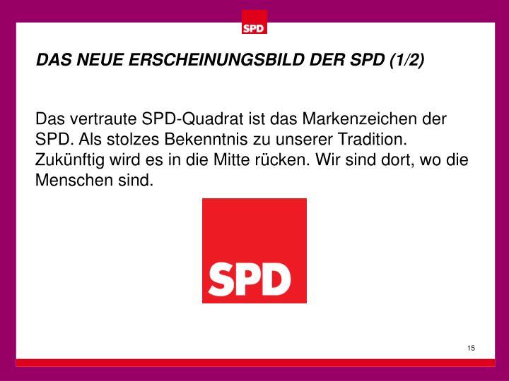 DAS NEUE ERSCHEINUNGSBILD DER SPD (1/2)
