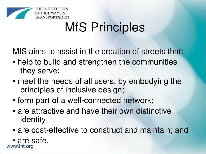 MfS Principles