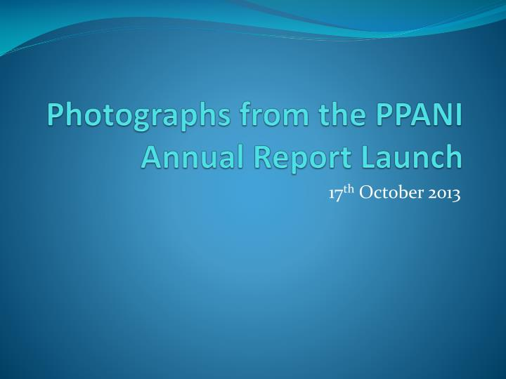 photographs from the ppani annual report launch