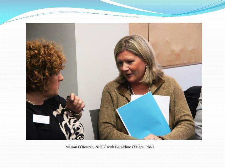 Marian O'Rourke, NISCC with Geraldine O'Hare, PBNI