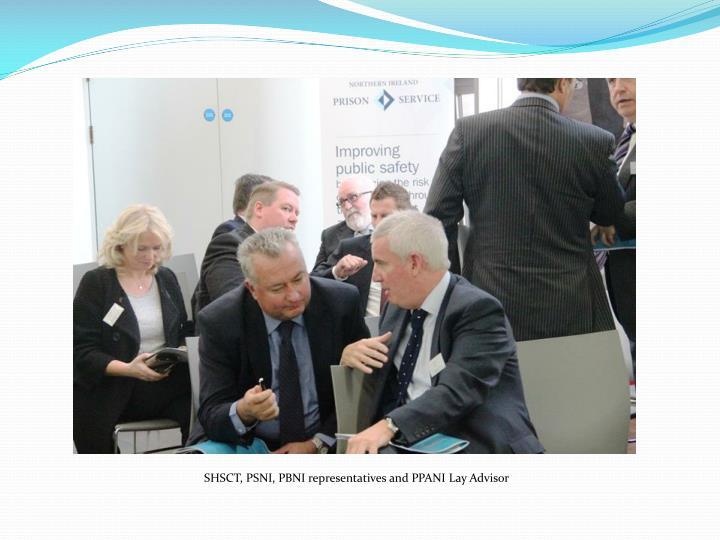SHSCT, PSNI, PBNI representatives and PPANI Lay Advisor