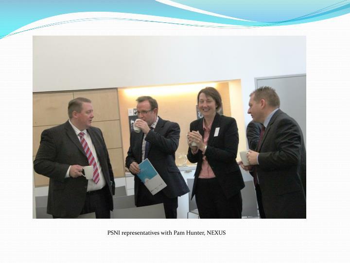 PSNI representatives with Pam Hunter, NEXUS