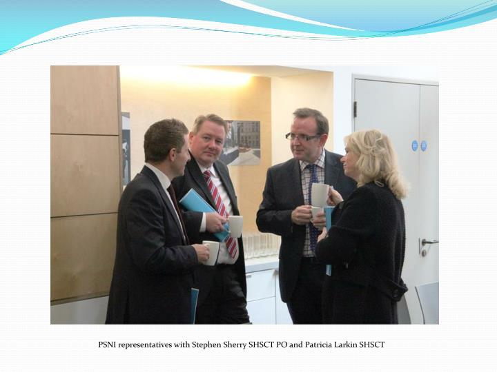 PSNI representatives with Stephen Sherry SHSCT PO and Patricia Larkin SHSCT