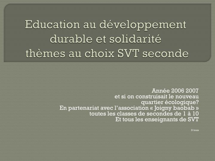 Education au d veloppement durable et solidarit th mes au choix svt seconde