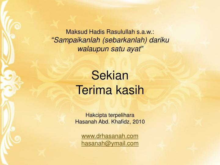 Maksud Hadis Rasulullah s.a.w.: