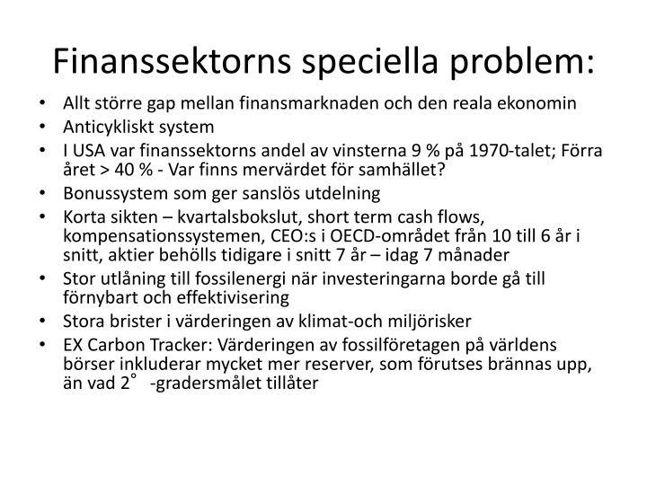 Finanssektorns speciella problem: