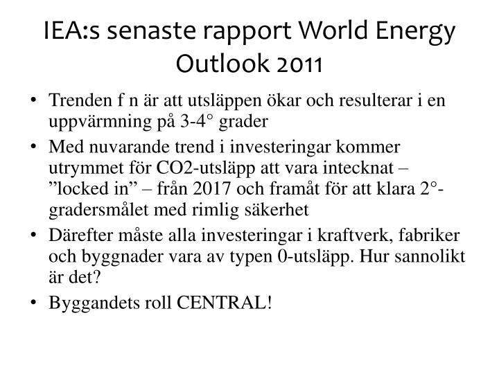 IEA:s senaste rapport World Energy Outlook 2011