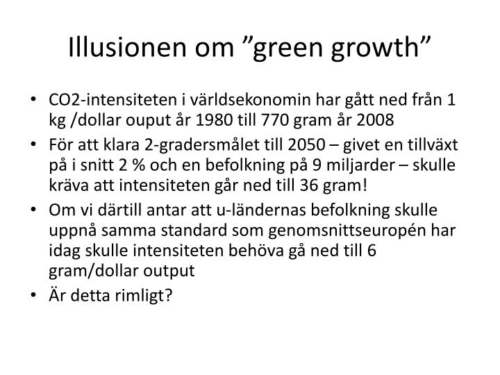 "Illusionen om ""green"