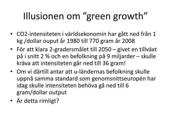 """Illusionen om """"green"""