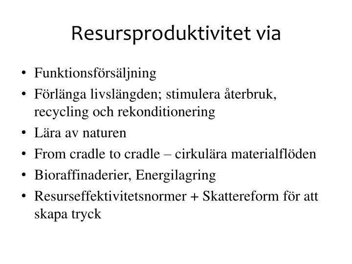 Resursproduktivitet via