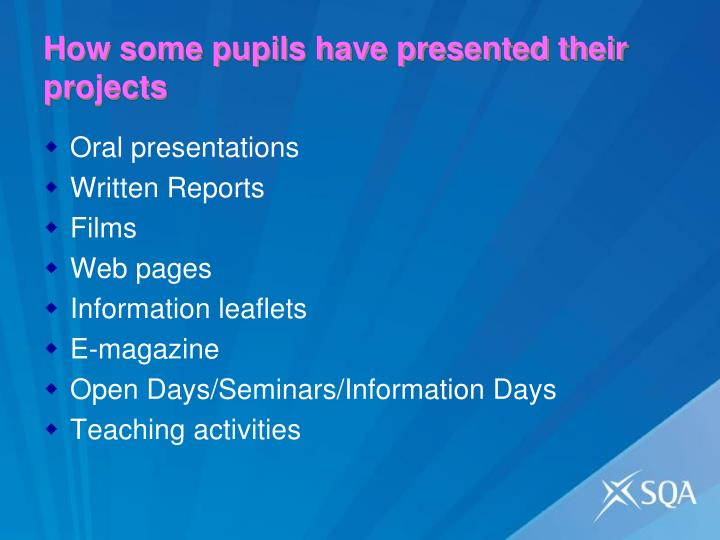 How some pupils have presented their projects