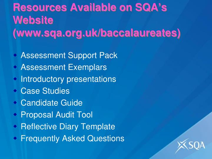 Resources Available on SQA's Website (www.sqa.org.uk/baccalaureates)