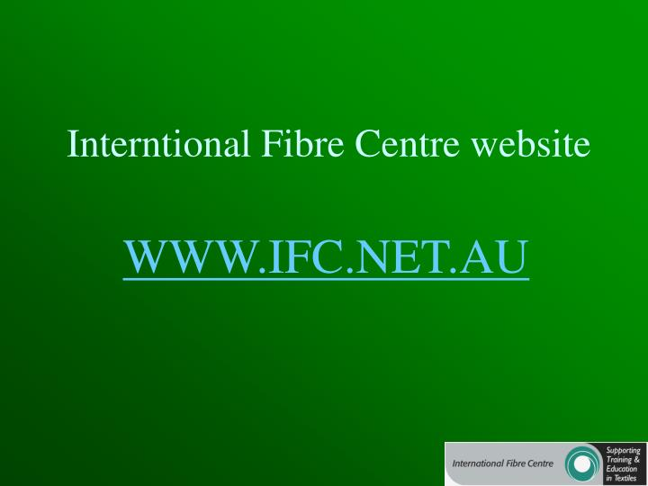 Interntional Fibre Centre website
