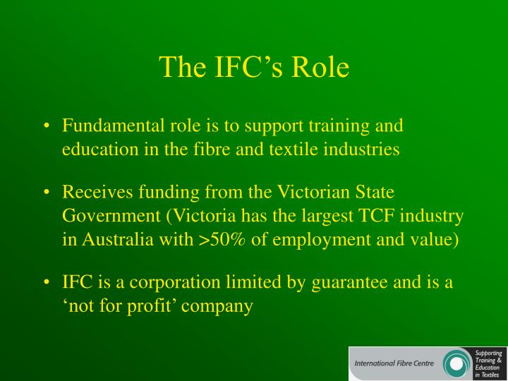 The ifc s role