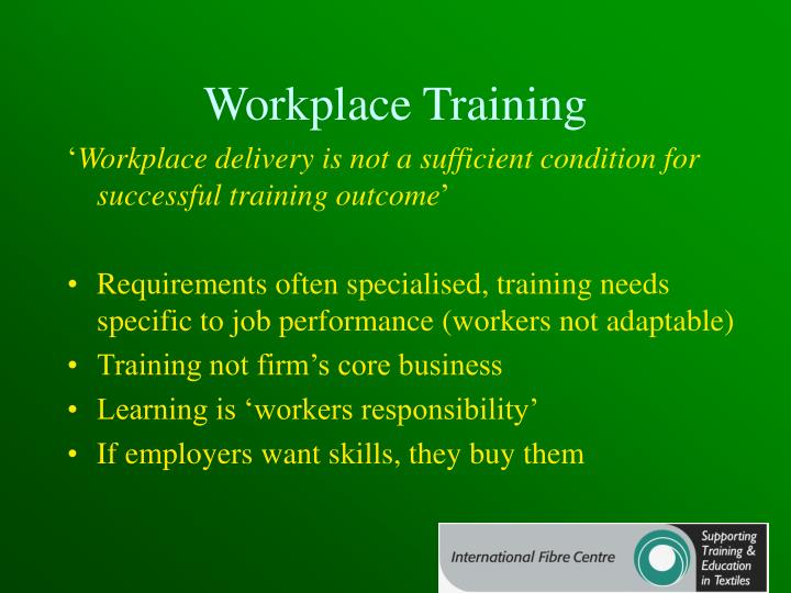 Workplace Training