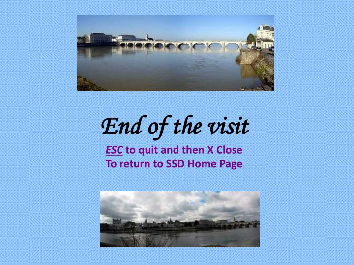 End of the visit