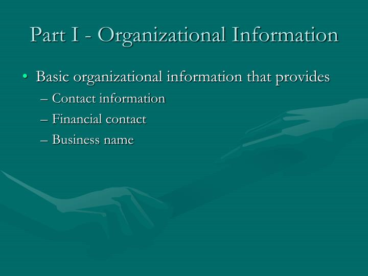 Part I - Organizational Information