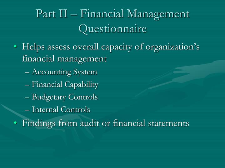 Part II – Financial Management Questionnaire