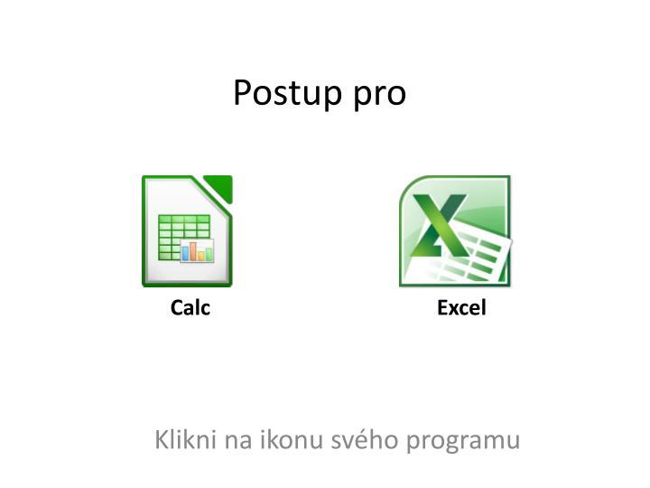Postup pro