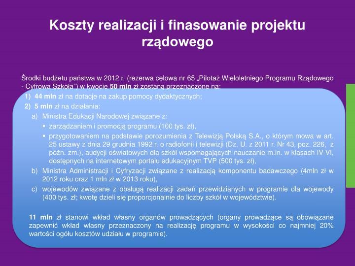 Koszty realizacji i finasowanie projektu rządowego