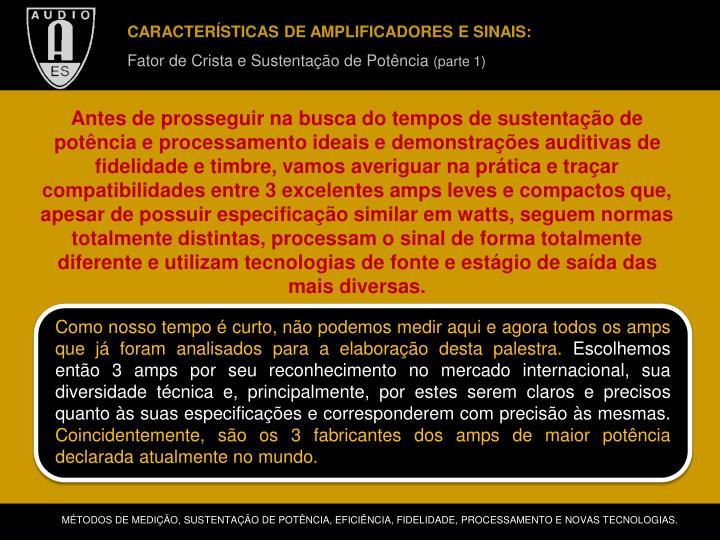 CARACTERÍSTICAS DE AMPLIFICADORES E SINAIS: