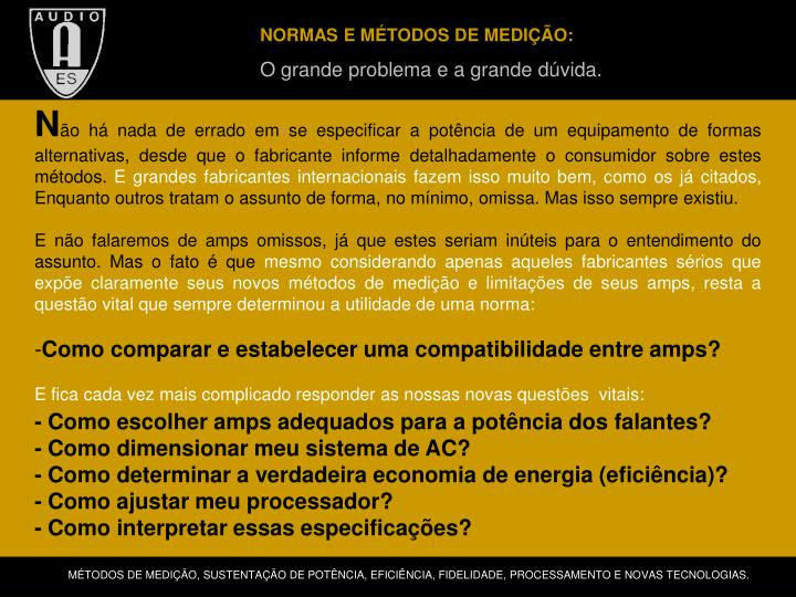 NORMAS E MÉTODOS DE MEDIÇÃO: