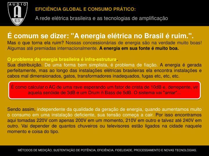 EFICIÊNCIA GLOBAL E CONSUMO PRÁTICO: