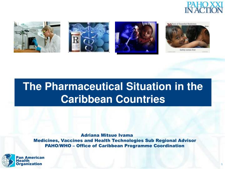 The Pharmaceutical Situation in the Caribbean Countries