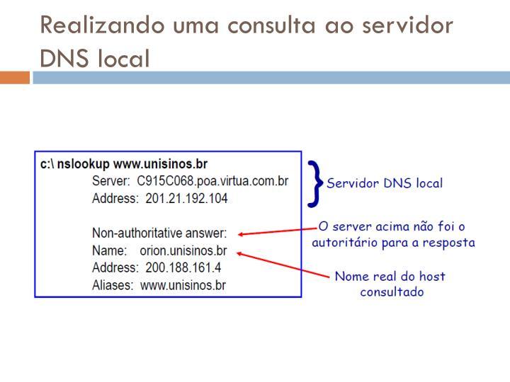 Realizando uma consulta ao servidor DNS local