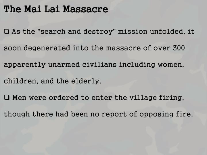 The Mai Lai Massacre