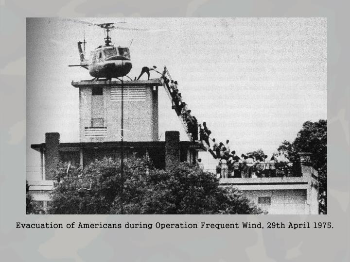 Evacuation of Americans during Operation Frequent Wind, 29th April 1975.