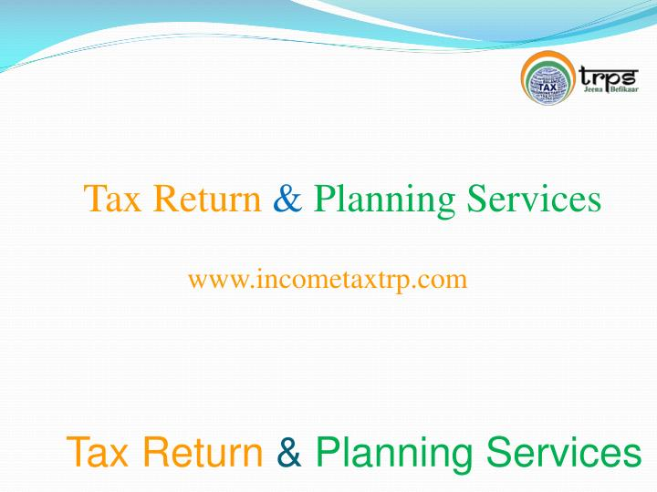 Tax return planning services