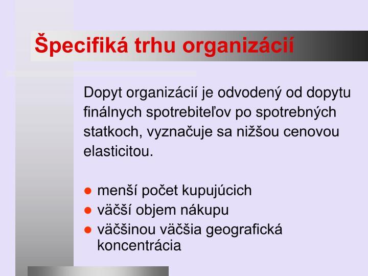 Špecifiká trhu organizácií