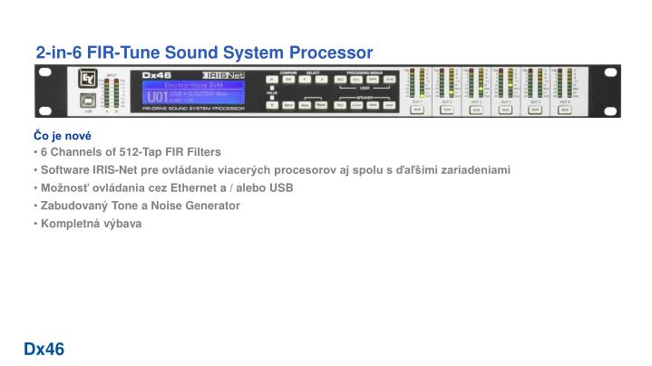 2-in-6 FIR-Tune Sound System Processor