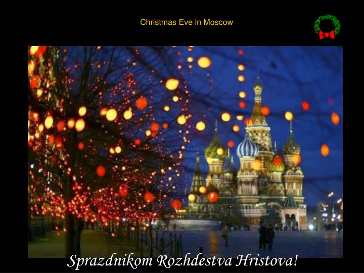 Christmas Eve in Moscow