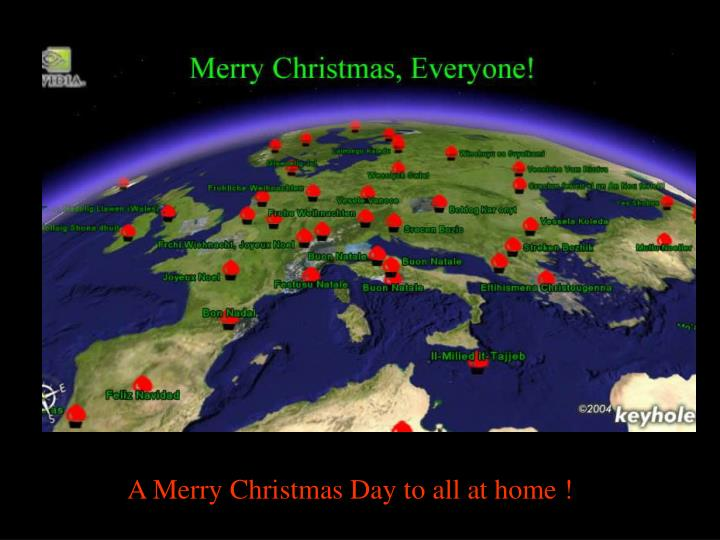 A Merry Christmas Day to all at home