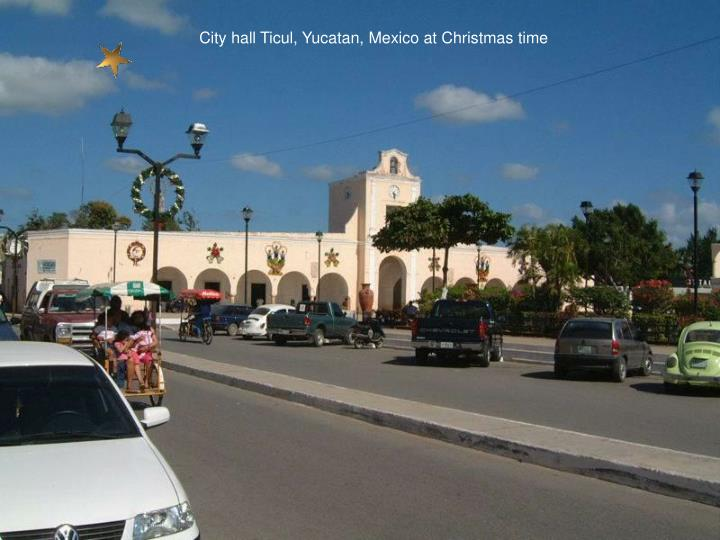 City hall Ticul, Yucatan, Mexico at Christmas time