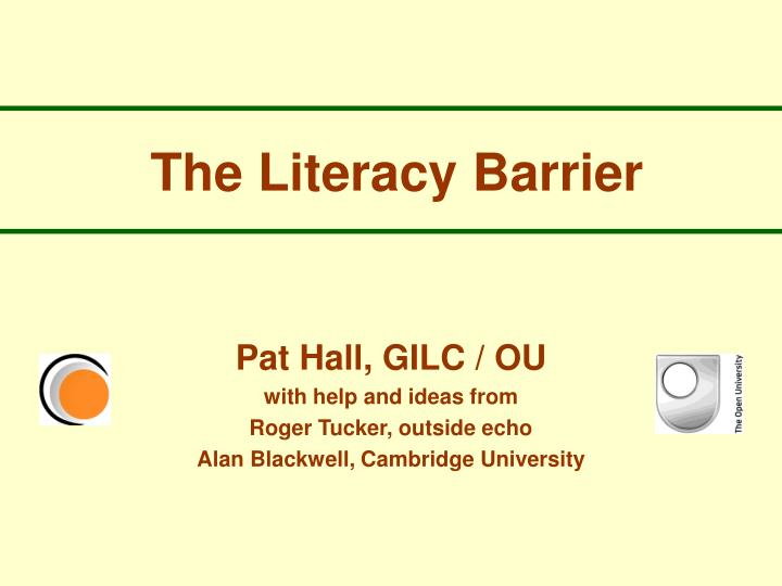 The literacy barrier