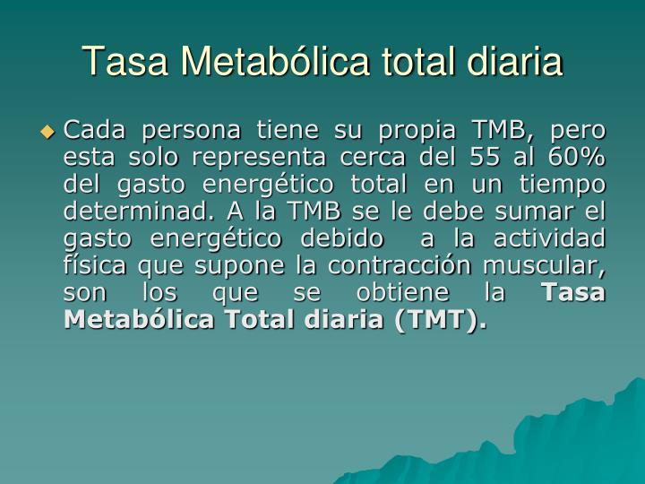 Tasa Metabólica total diaria