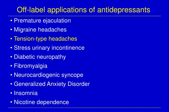 Off-label applications of antidepressants
