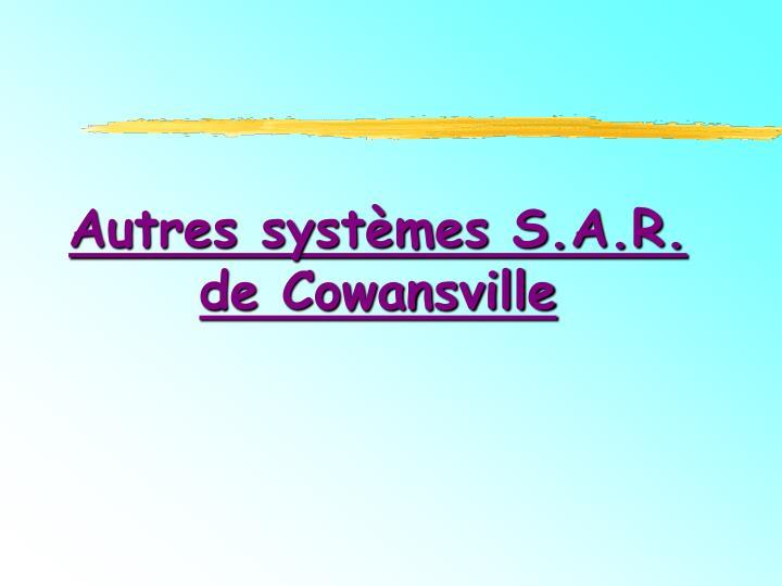 Autres systèmes S.A.R. de Cowansville