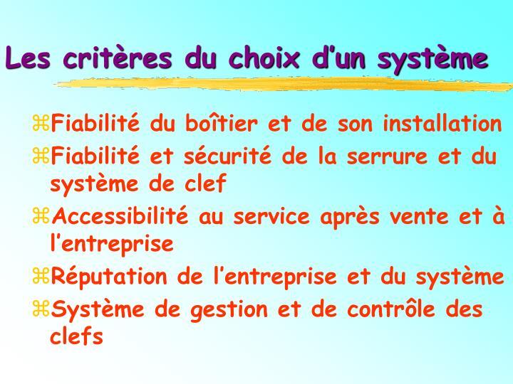 Les critères du choix d'un système