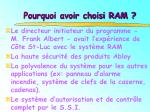 pourquoi avoir choisi ram1