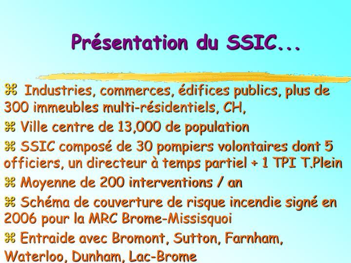 Présentation du SSIC...