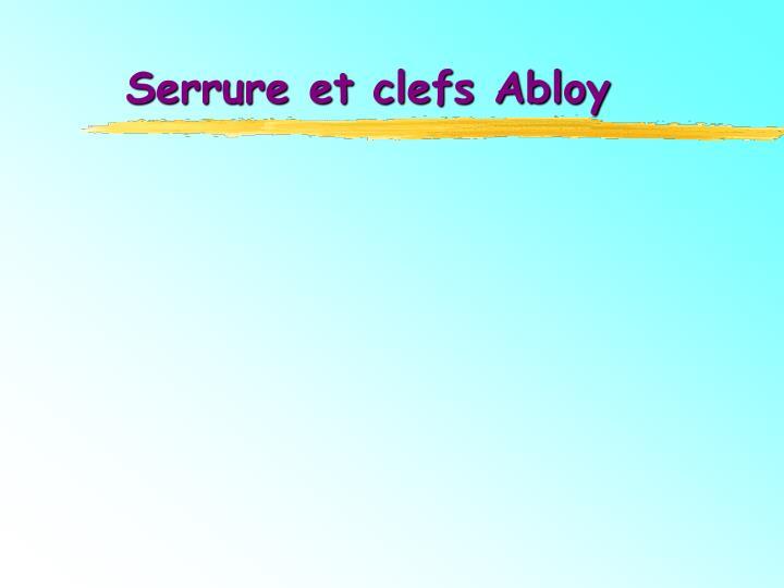 Serrure et clefs Abloy