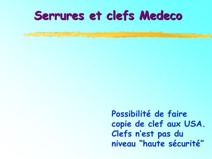 Serrures et clefs Medeco