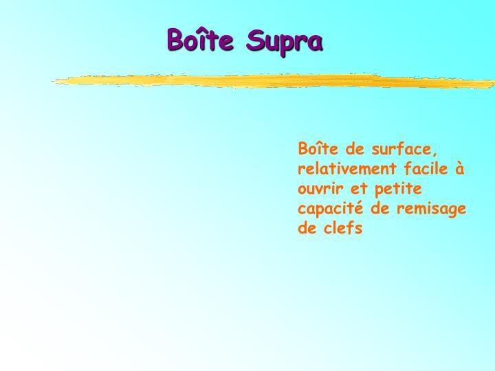 Boîte Supra