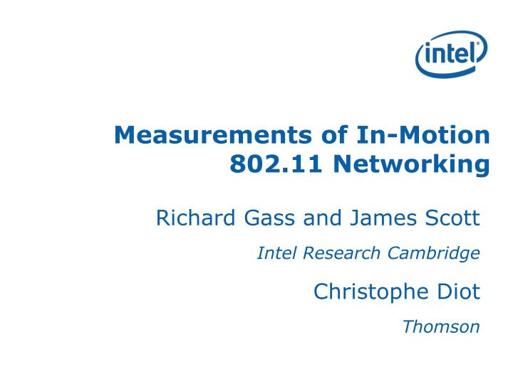 Measurements of in motion 802 11 networking