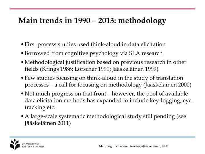 Main trends in 1990 – 2013: methodology